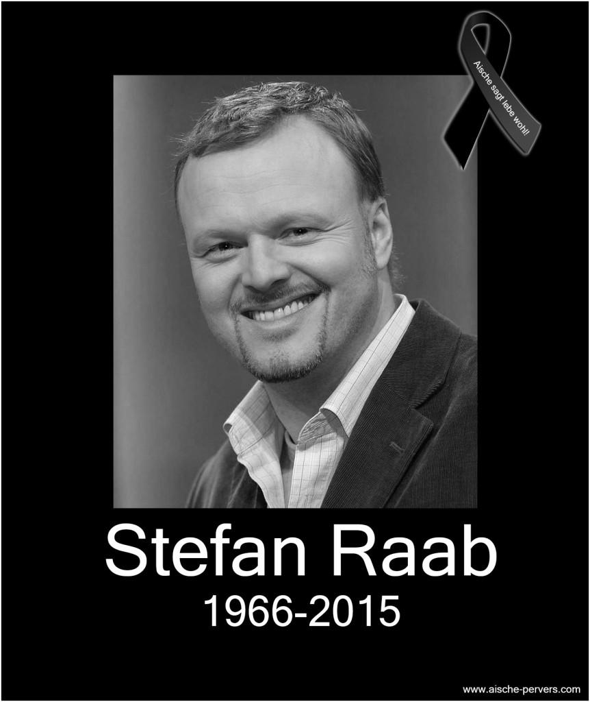 Stefan Raab ist tot